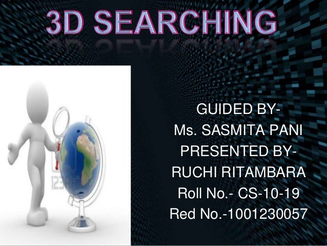 GUIDED BY- Ms. SASMITA PANI PRESENTED BY- RUCHI RITAMBARA Roll No.- CS-10-19 Red No.-1001230057
