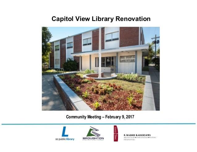 Capitol View Library Renovation R.McGHEE&ASSOCIATES ARCHITECTUREINTERIORDESIGNHISTORIC PRESERVATION Community...