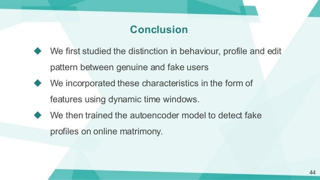 Detecting Fake Profiles On Online Matrimony
