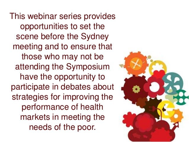 This webinar series provides    opportunities to set the  scene before the Sydney meeting and to ensure that    those who ...