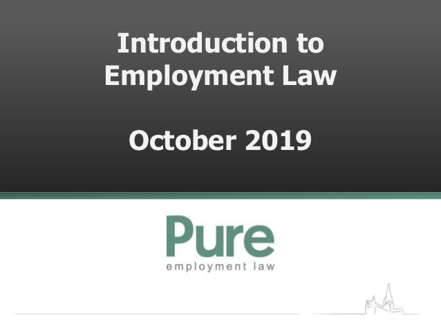 Introduction to Employment Law October 2019