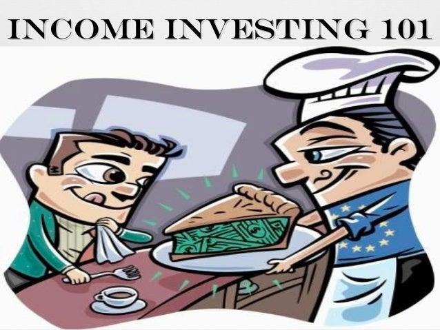 Income Investing 101
