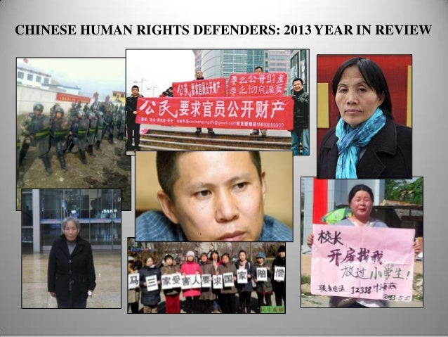 CHINESE HUMAN RIGHTS DEFENDERS: 2013 YEAR IN REVIEW