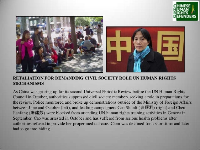 RETALIATION FOR DEMANDING CIVIL SOCIETY ROLE UN HUMAN RIGHTS MECHANISMS As China was gearing up for its second Universal P...