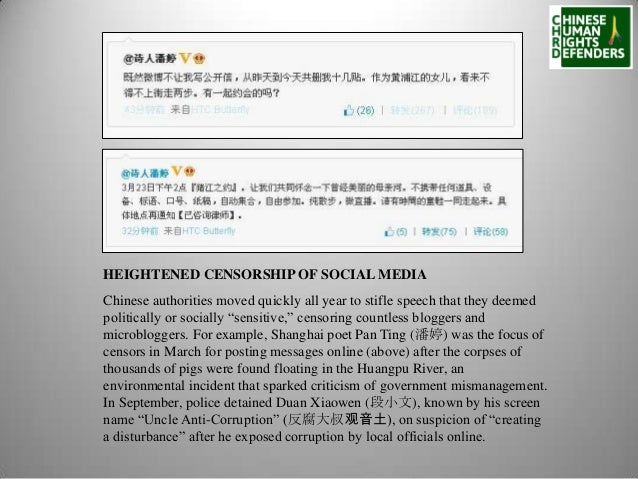 HEIGHTENED CENSORSHIP OF SOCIAL MEDIA Chinese authorities moved quickly all year to stifle speech that they deemed politic...