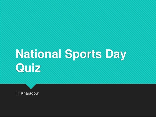 National Sports Day Quiz IIT Kharagpur