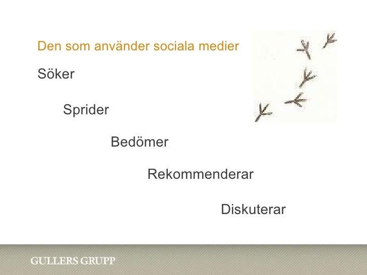 Sociala Medier i Statens Tjänst Informationsföreningen 20100121 Slide 3