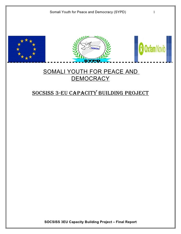 Somali Youth for Peace and Democracy (SYPD)         1        SOMALI YOUTH FOR PEACE AND            DEMOCRACY  SOCSISS 3-EU...