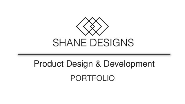Product Design & Development PORTFOLIO