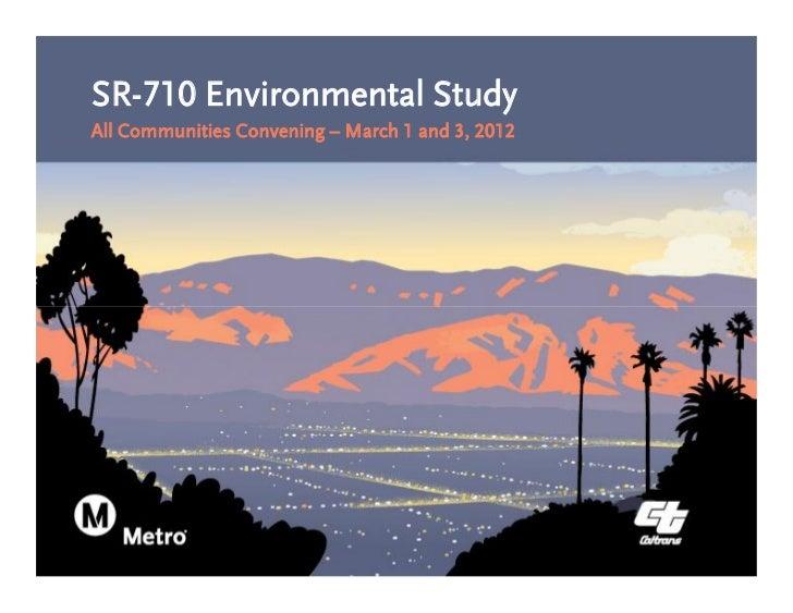 SR-710 Environmental StudyAll Communities Convening – March 1 and 3, 2012