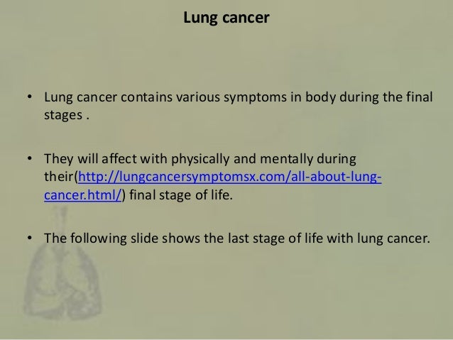 Final stages of life with lung cancer