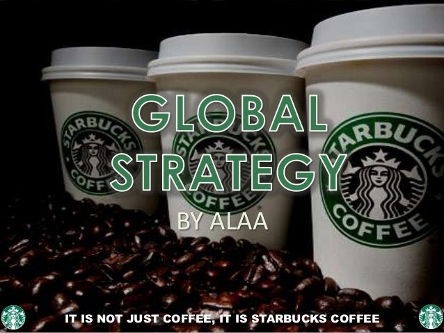 strategy of starbucks Plus starbucks trials augmented reality technology in shangai and voltaren gel is accused of making false medical claims by australia's advertising watchdog.