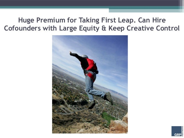 Huge Premium for Taking First Leap. Can HireCofounders with Large Equity & Keep Creative Control