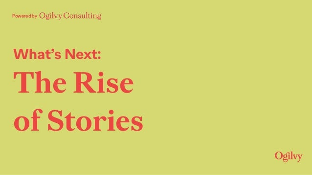 Powered by What's Next: The Rise of Stories