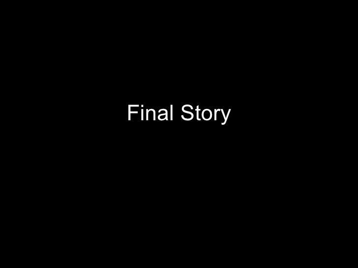 Final Story