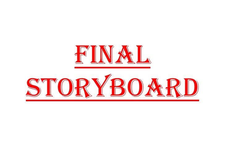 FinalStoryboard