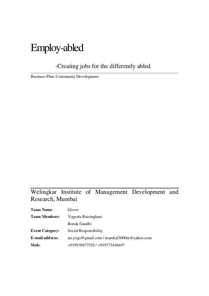 Employ-abled             -Creating jobs for the differently abledBusiness Plan: Community DevelopmentWelingkar Institute o...