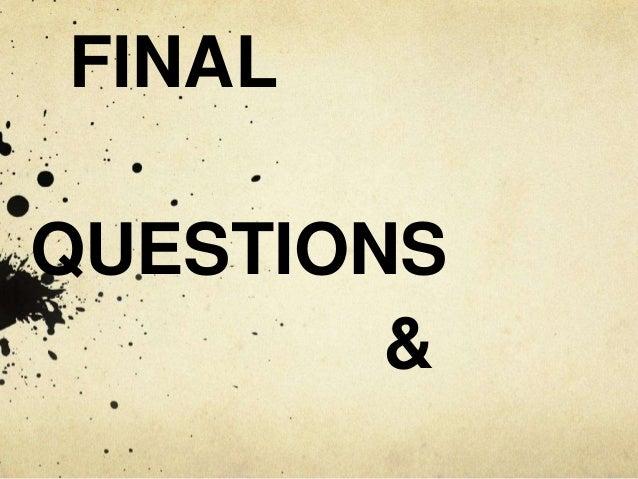 FINAL  QUESTIONS  &