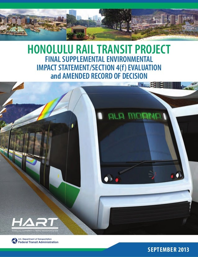 SEPTEMBER 2013 HONOLULU RAILTRANSIT PROJECT FINAL SUPPLEMENTAL ENVIRONMENTAL IMPACT STATEMENT/SECTION 4(f) EVALUATION and ...