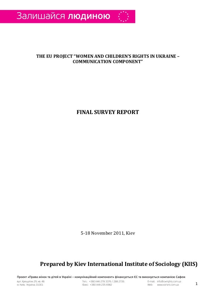"""THE EU PROJECT """"WOMEN AND CHILDREN'S RIGHTS IN UKRAINE –              COMMUNICATION COMPONENT""""               FINAL SURVEY ..."""