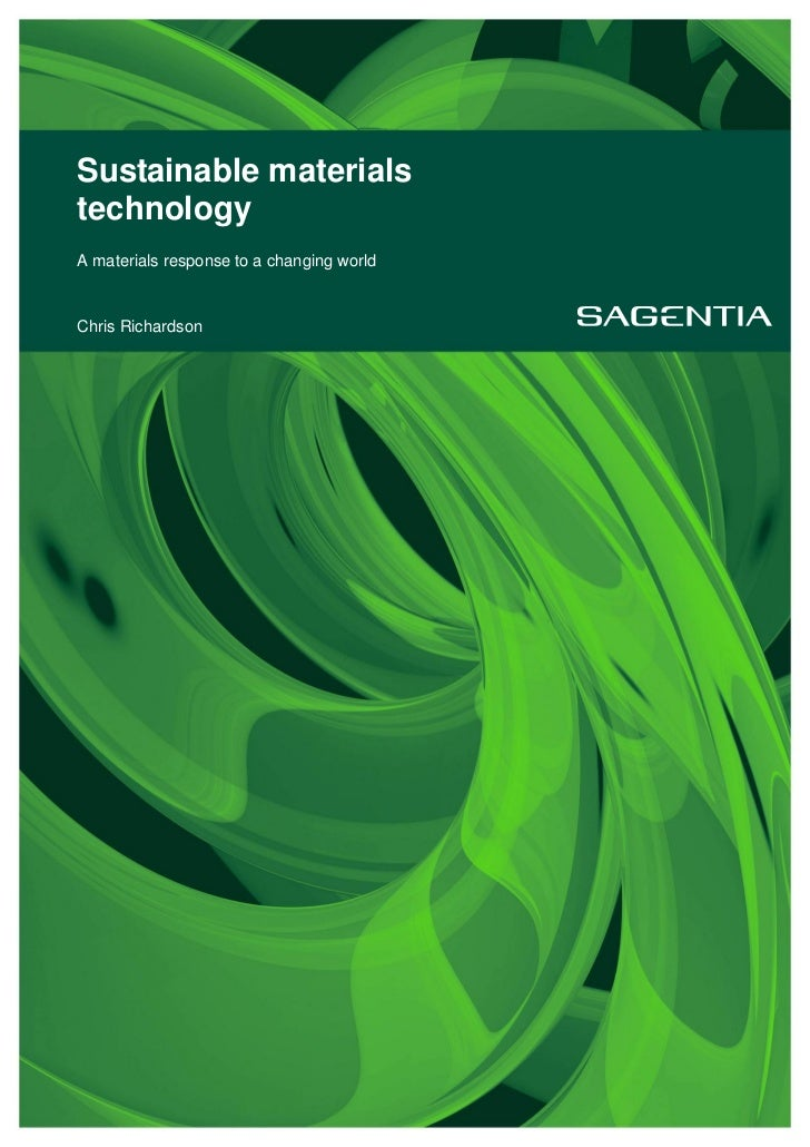 Sustainable materialstechnologyA materials response to a changing worldChris Richardson