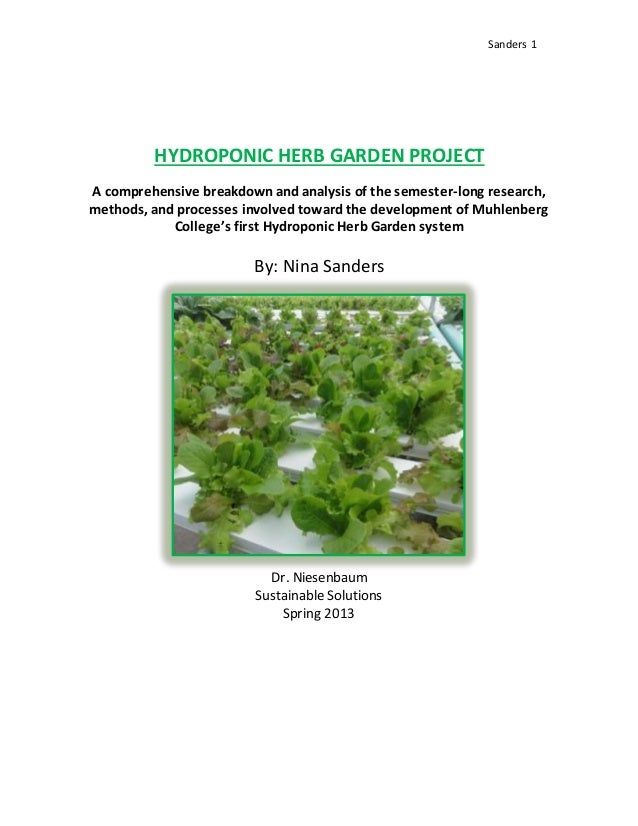 hydroponic herb garden. Sanders 1 HYDROPONIC HERB GARDEN PROJECT A Comprehensive Breakdown And Analysis Of The Semester-long Hydroponic Herb Garden