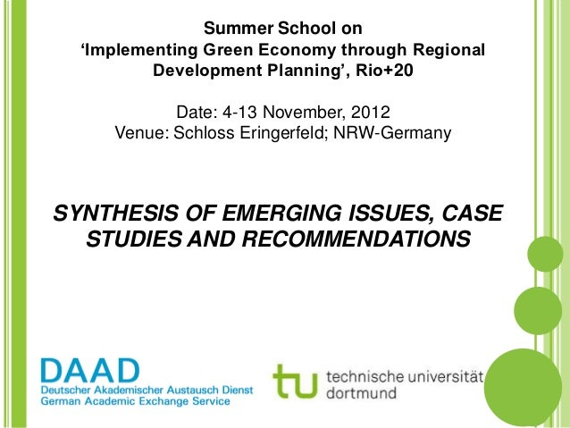 Summer School on  'Implementing Green Economy through Regional          Development Planning', Rio+20            Date: 4-1...