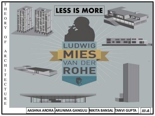 Mies Van Der Rohe Design Philosophy.Less Is More Mies Van Der Rohe