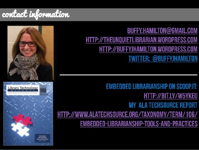 Taking Embedded Librarianship To the Next Level ALA TechSource May 2013 by Buffy Hamilton