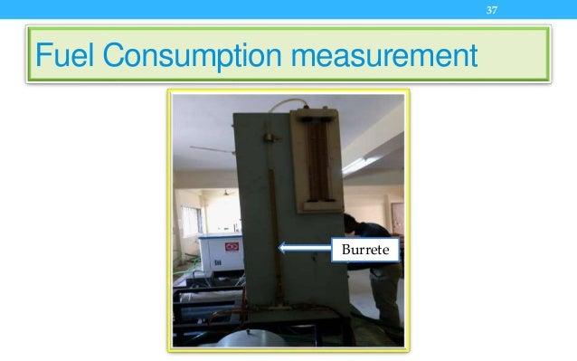 Fuel Consumption measurement 37 Burrete