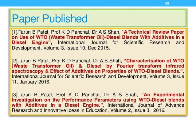 """Paper Published [1].Tarun B Patel, Prof K D Panchal, Dr A S Shah, """"A Technical Review Paper on Use of WTO (Waste Transform..."""