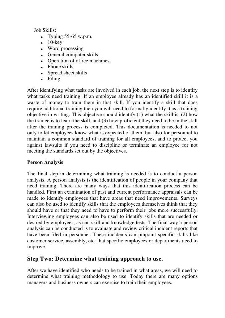 Job Skills:         Typing 55-65 w.p.m.         10-key         Word processing         General computer skills         Ope...