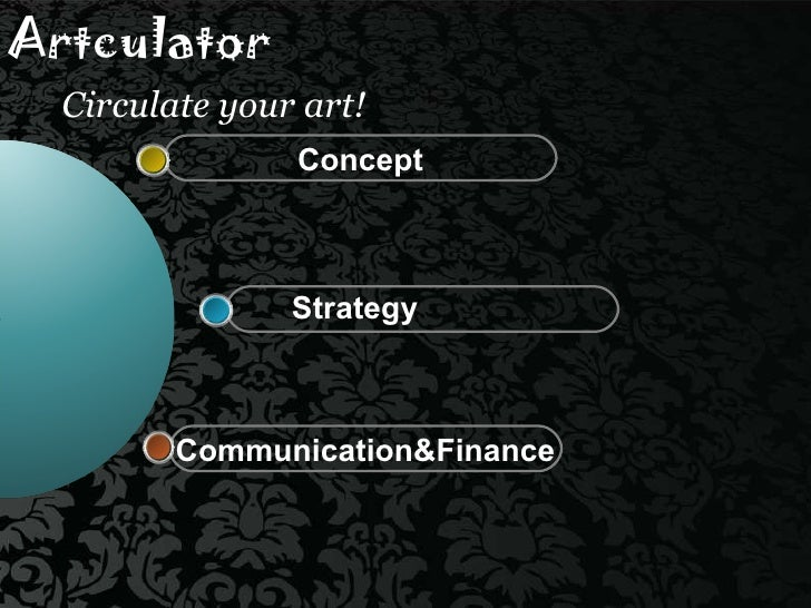 Artculator   Circulate your art! Strategy Concept Communication&Finance