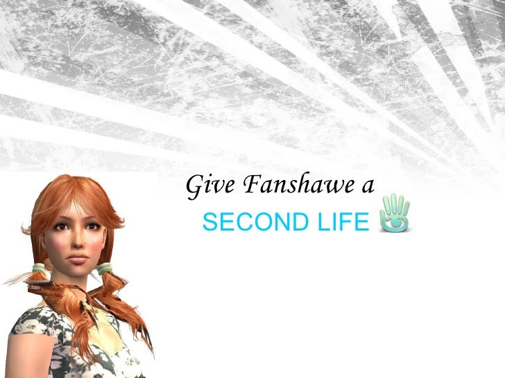 Give Fanshawe a SECOND LIFE