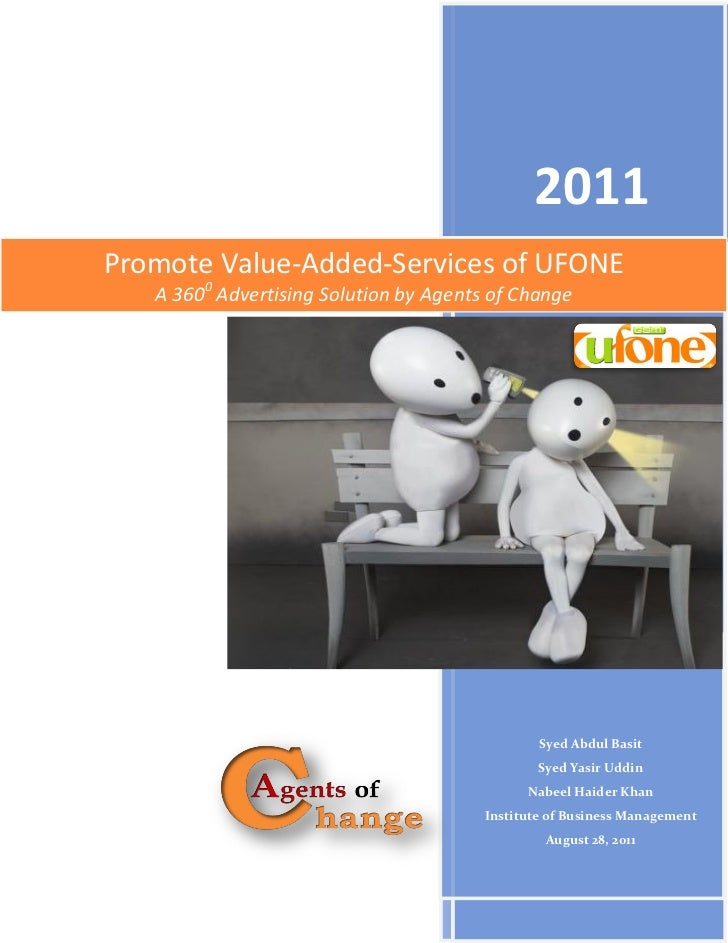 2011Promote Value-Added-Services of UFONE   A 3600 Advertising Solution by Agents of Change                               ...