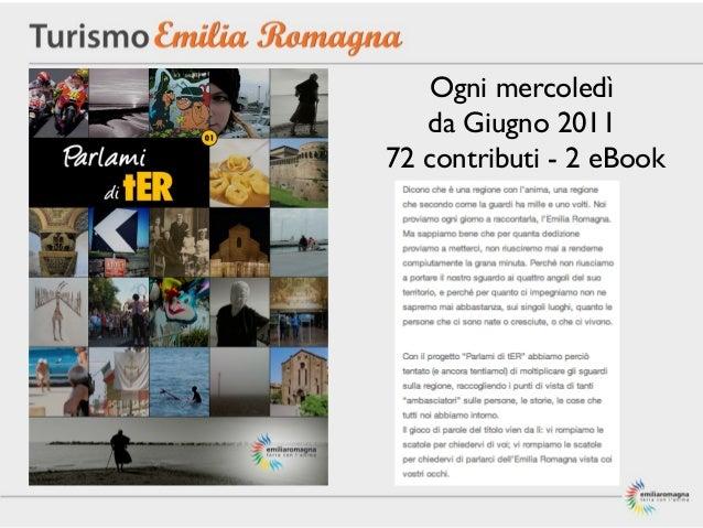 ..infne, l'innovazione:rafforzare la reputazione [online e offline] di TurismoERattraverso progetti specialie modalità di ...