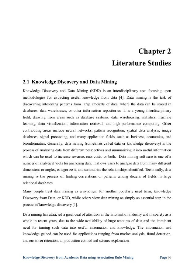 research thesis on association irule in data mining Overall cost of mining association rules, most research has been focused on developing efficient algorithms to solve step 1 in algorithm 1 [agrawal1994] [cheung1996c] [klemettinen1994] the following section provides an overview of these algorithms.