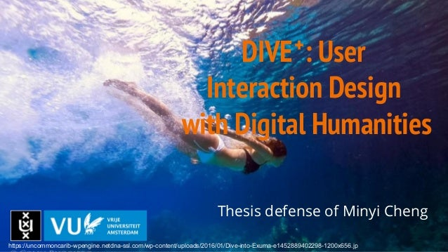 DIVE : User Interaction Design with Digital Humanities Thesis defense of Minyi Cheng + https://uncommoncarib-wpengine.netd...