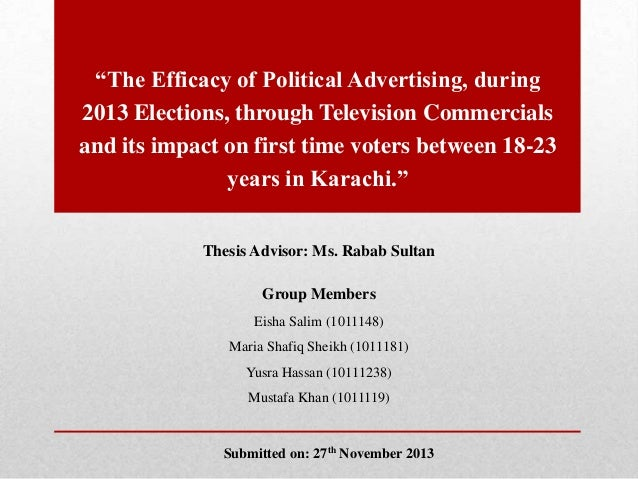 """The Efficacy of Political Advertising, during 2013 Elections, through Television Commercials and its impact on first time..."