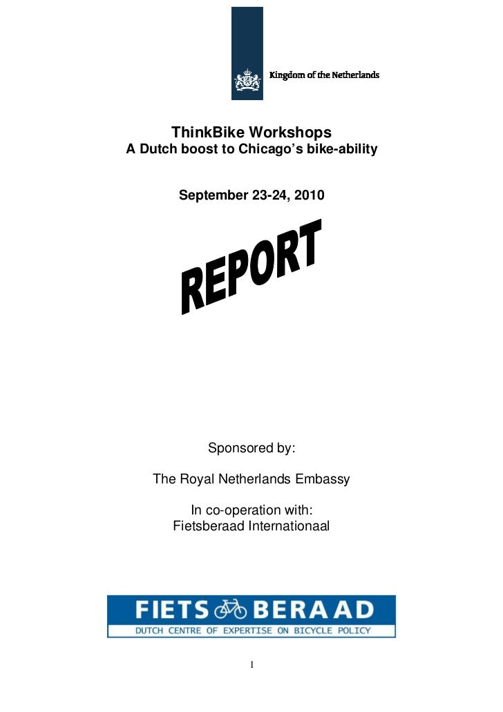 ThinkBike WorkshopsA Dutch boost to Chicago's bike-ability        September 23-24, 2010            Sponsored by:    The Ro...