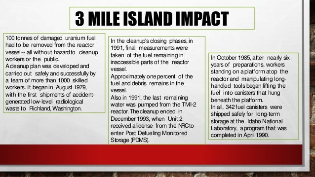 • THE THREE MILE ISLAND INCIDENT HELPED TO GALVANIZE THE ANTI-NUCLEAR MOVEMENT IN THE UNITED STATES. THE ANTI-NUCLEAR MOVE...