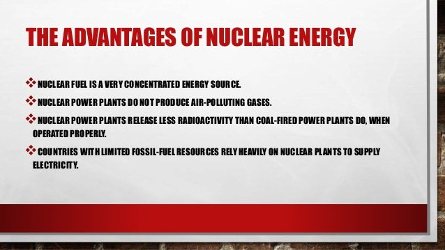• BUILDING AND MAINTAINING A SAFE REACTOR IS VERY EXPENSIVE. • THIS MAKES NUCLEAR PLANTS UNCOMPETITIVE WITH OTHER ENERGY S...