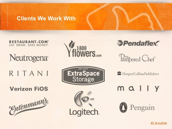 Clients We Work With                       #Likeable