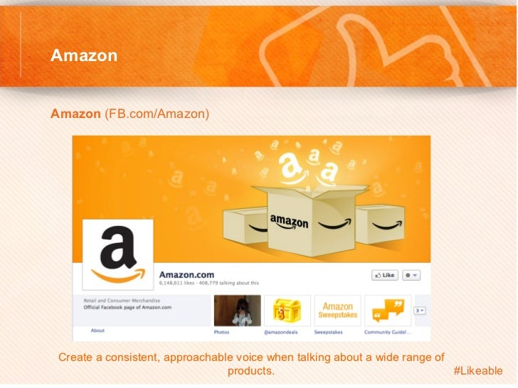 AmazonAmazon (FB.com/Amazon)         Create a consistent, approachable voice when talking about a wide range of       ...