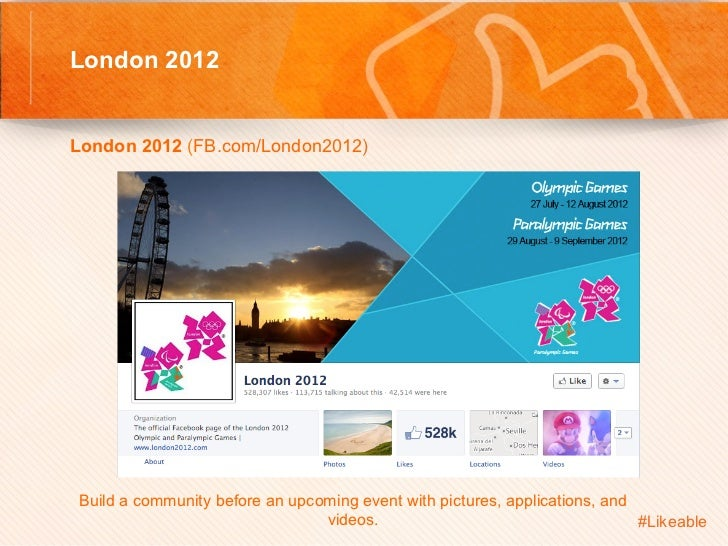 London 2012                                          Sh London 2012 (FB.com/London2012)         Build a community be...