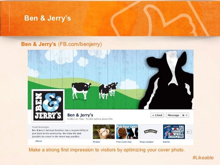 Ben & Jerry's                                           Sh Ben & Jerry's (FB.com/benjerry)          Make a strong fi...