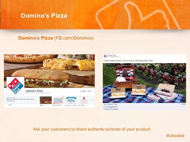 Domino's Pizza                                       Sh Domino's Pizza (FB.com/Dominos)            Ask your customer...