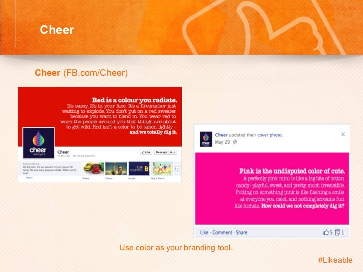 Cheer                                Sh Cheer (FB.com/Cheer)                    Use color as your branding tool.    ...