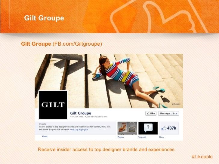 Gilt Groupe                                       Sh Gilt Groupe (FB.com/Giltgroupe)            Receive insider acce...
