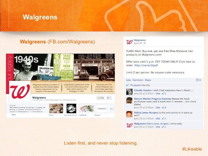 Walgreens                                    Sh Walgreens (FB.com/Walgreens)                     Listen first, and n...